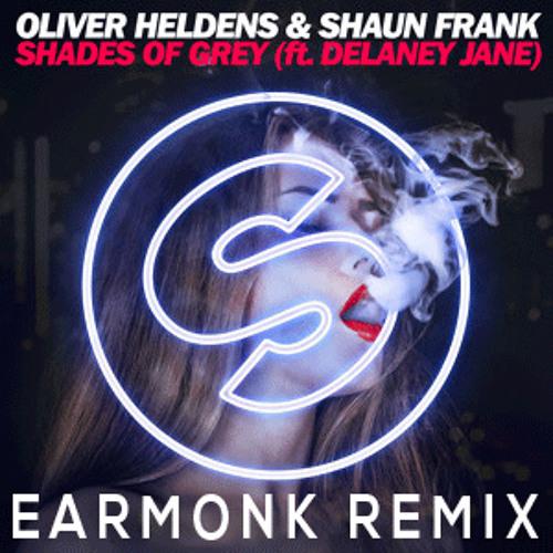 Oliver Heldens & Shaun Frank -  Shades Of Grey(EarMonk Remix)