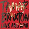 Tamar Braxton - Love & war (Cover) | @marckelofmars