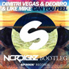 Dimitri Vegas & Like Mike Vs Deorro - Can You Feel (Nordigaz Bootleg) [Free Download]