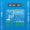 HOUSE PART 3 #BLUEedition3 | TWITTER @NATHANDAWE