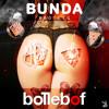 Bollebof - Bunda (Hato & Don Vie Remix) [FREE DOWNLOAD]