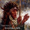 Fractoy - Shamans (Preview Mix)