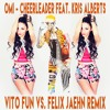 Omi feat. Kris Alberts - Cheerleader (Vito Fun Vs. Felix Jaehn Remix) *VIDEO LINK IN DESCRIPTION*