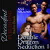Double Dragon Seduction by Kali Willows Audiobook Sample