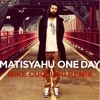 One Day (Mike Cugliari Tropical House Remix)- Matisyahu [FREE DOWNLOAD]