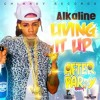 Alkaline - Living It Up (Raw) After Party Riddim June 2015