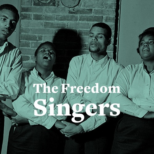 The Freedom Singers, and the three simple words that gave strength to a movement