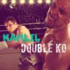 KAHLIL - DOUBLE K.O