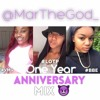 @MarThaGod_ ~ One Year Anniversary Mix