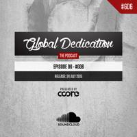 Global Dedication - Episode 06 #GD6 (Free Download)