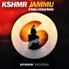 KSHMR - Jammu (D-Rage & Crazyx Remix)