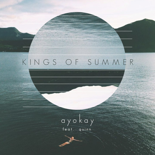 artworks 000123959183 81ejix t500x500 Ayokay calls on Quinn for his newest single Kings of Summer
