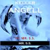 (9.1) Keller Angell Ft. Mr. S.S. - Mr. S.S. (Radio Edit) (SINGLE 8)