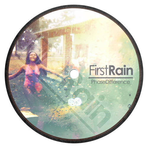 Phase Difference - First Rain (Original Mix) [Free Download]