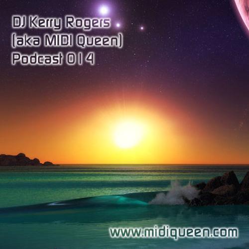 DJ Kerry Rogers Podcast 014