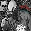 Soul Mystic - UNREFINED - 3rd Eye Vision Entertainment