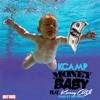 K. Camp Money Baby (M-TRAX) Remix