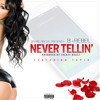 """B Rebel - """"Never Tellin'""""(Featuring Tapia)[Produced By Frenzy Beatz]"""
