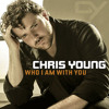 Who I Am With You (Chris Young Cover)