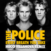 The Police - Every Breath You Take (Hugo Villanova Remix)