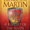 A Knight of the Seven Kingdoms by George R. R. Martin, read by Harry Lloyd