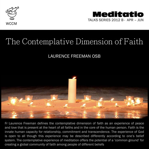 The Contemplative Dimension of Faith