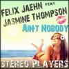 Felix Jaehn - Ain't Nobody (Loves Me Better) Ft. Jasmine Thompson (Stereo Players Remix)