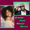 Brandy Feat. Wanya Morris - Brokenhearted  (ReEdit Dj Amine)