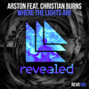 Arston feat. Christian Burns - Where The Lights Are [OUT NOW!]