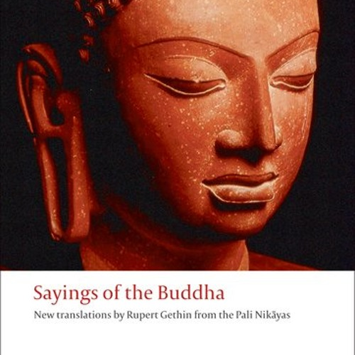 The Sayings of the Buddha – an audio guide