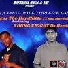How Long Will This Life Last ft Negus The Hardhitta (Yung Murda) | Usa and India