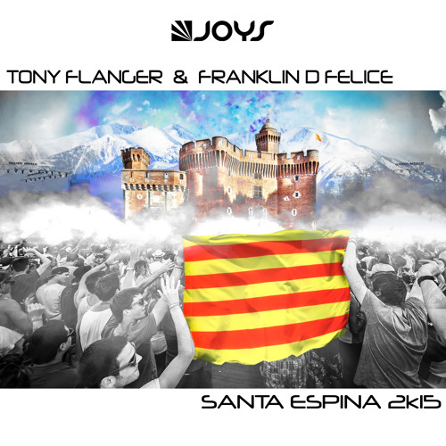 Tony Flanger & Franklin D Felice - Santa Espina 2k15 [Preview] OUT NOW ON ITUNES
