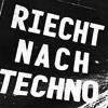 RIECHT NACH TECHNO | by Malice aka Je Saré