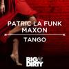 Patric La Funk & Maxon - Tango (Preview) [OUT NOW]