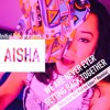 Aisha - We Are Never Ever Getting Back Together(Why Did We Fall In Love? Remix)