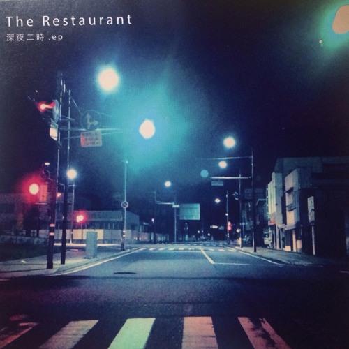 The Restaurant / 深夜二時