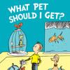 What Pet Should I Get by Dr. Seuss, Read by Rainn Wilson - Excerpt