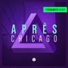 Aprés - Chicago (Technimatic Remix)