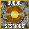 Buddie Sessions #1