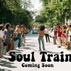 Soul Train- Destiny