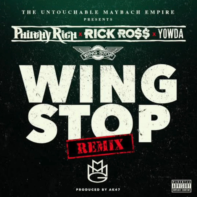 Philthy Rich ft. Rick Ross & Yowda - Wing Stop Remix (Produced by AK47) [Thizzler.com Exclusive]