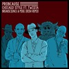 ProbCause - Chicago Style Ft. Twista (Break Science & Mike Irish Remix) [Thissongissick Premiere]