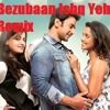 Bezubaan Ishq Yeh Remix Version 2015 By Team Ariezz