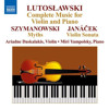 Witold Lutosławski - Complete Music for Violin and Piano