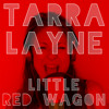 "Miranda Lambert - ""Little Red Wagon"" (Cover by Tarra Layne)"