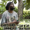 Asante Amen - Asante Amen - Sinners (feat. Leaf of Life & Dean Fraser) (Original Mix) by Boom One Records