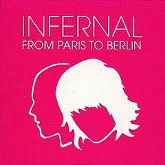 From Paris To Berlin - D. Morgan Ft. Infernal