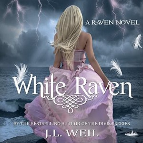 WHITE RAVEN by J.L. Weil (Read by Caitlin Kelly)