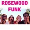 Rosewood Funk (Pretty Little Liars Parody)