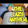 DashieXP - The Lazy Anthem